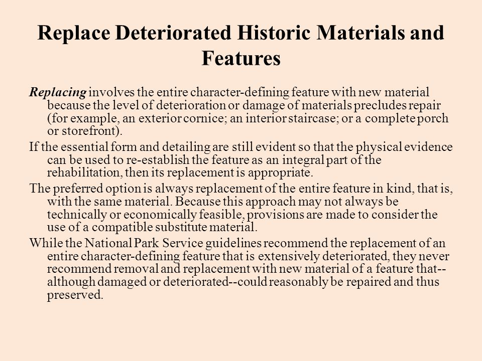 Replace Deteriorated Historic Materials and Features