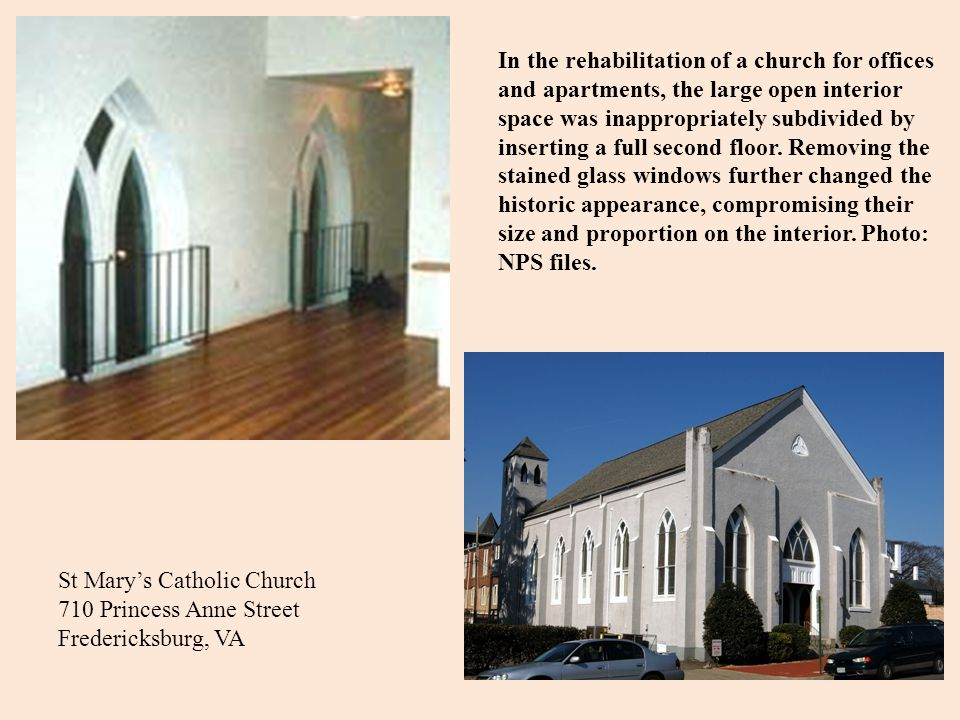 In the rehabilitation of a church for offices and apartments, the large open interior space was inappropriately subdivided by inserting a full second floor. Removing the stained glass windows further changed the historic appearance, compromising their size and proportion on the interior. Photo: NPS files.