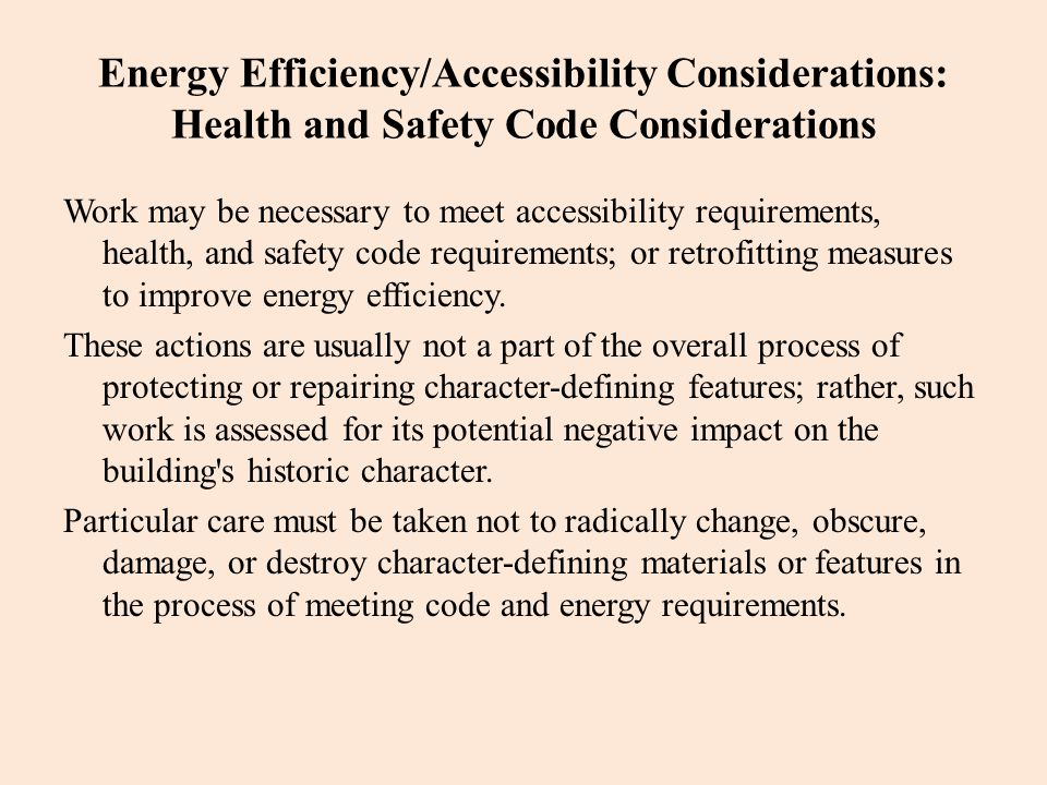 Energy Efficiency/Accessibility Considerations: Health and Safety Code Considerations