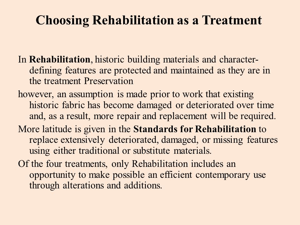 Choosing Rehabilitation as a Treatment