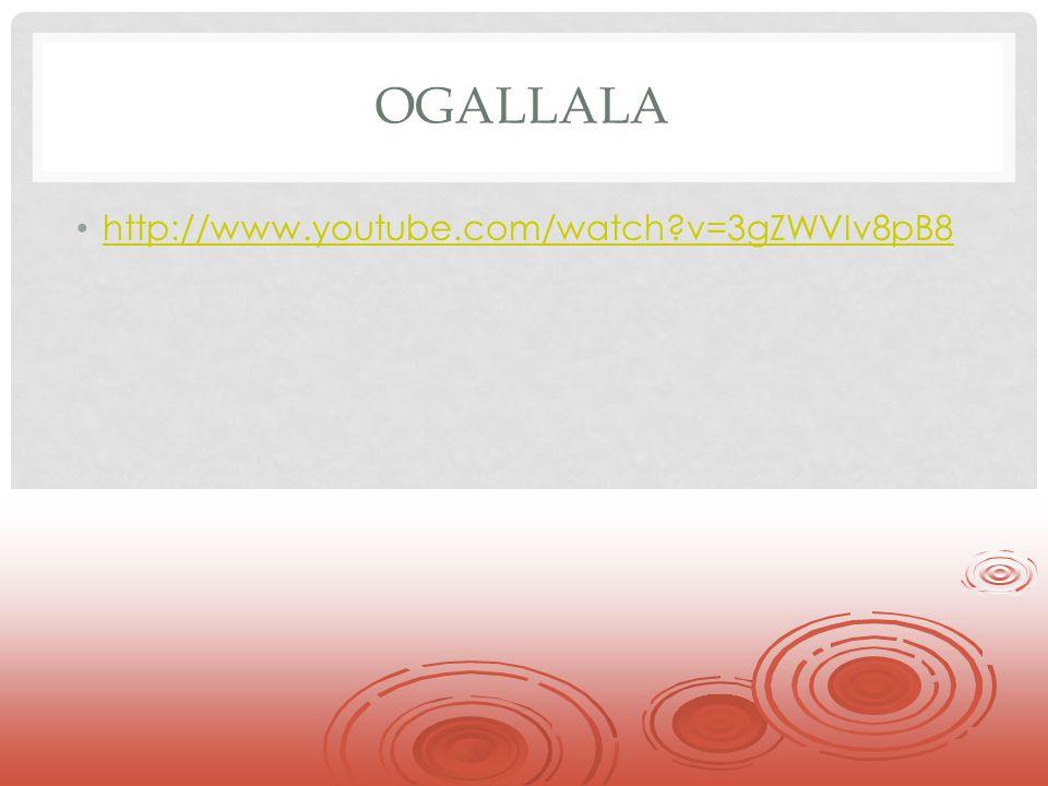 Ogallala http://www.youtube.com/watch v=3gZWVIv8pB8