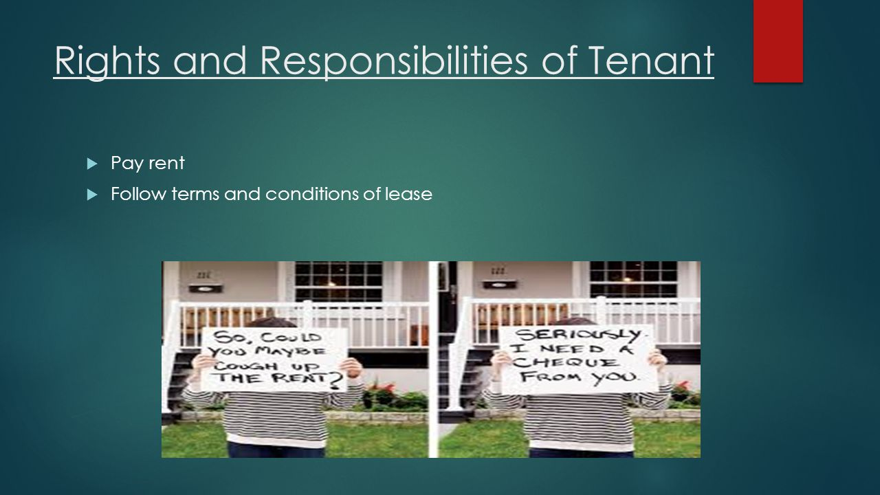 Rights and Responsibilities of Tenant
