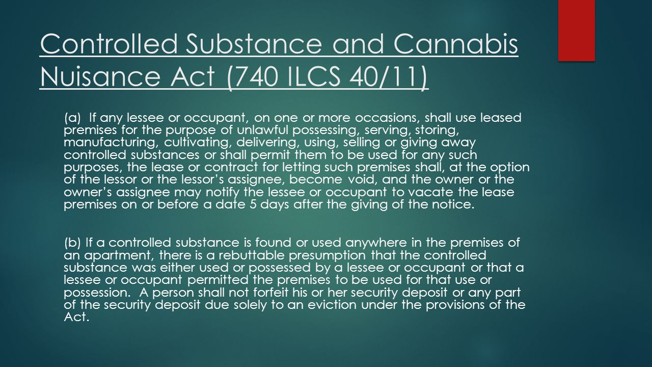 Controlled Substance and Cannabis Nuisance Act (740 ILCS 40/11)
