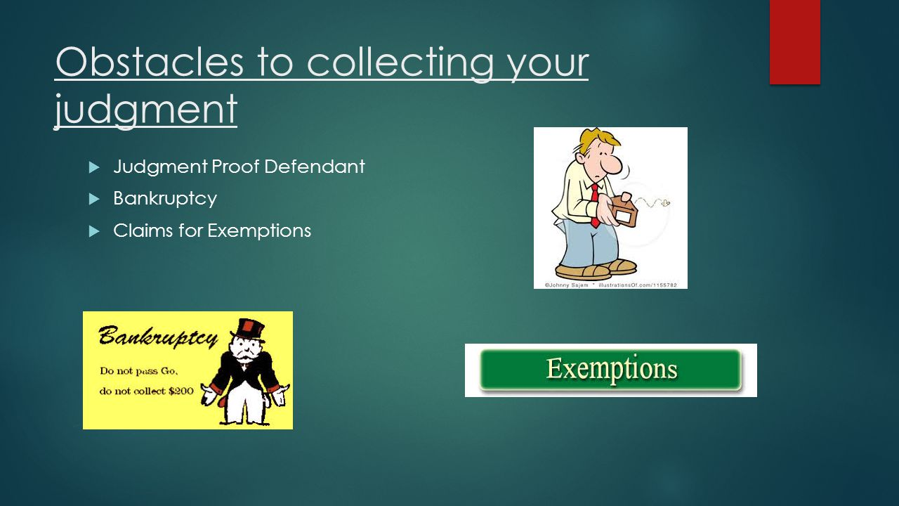 Obstacles to collecting your judgment