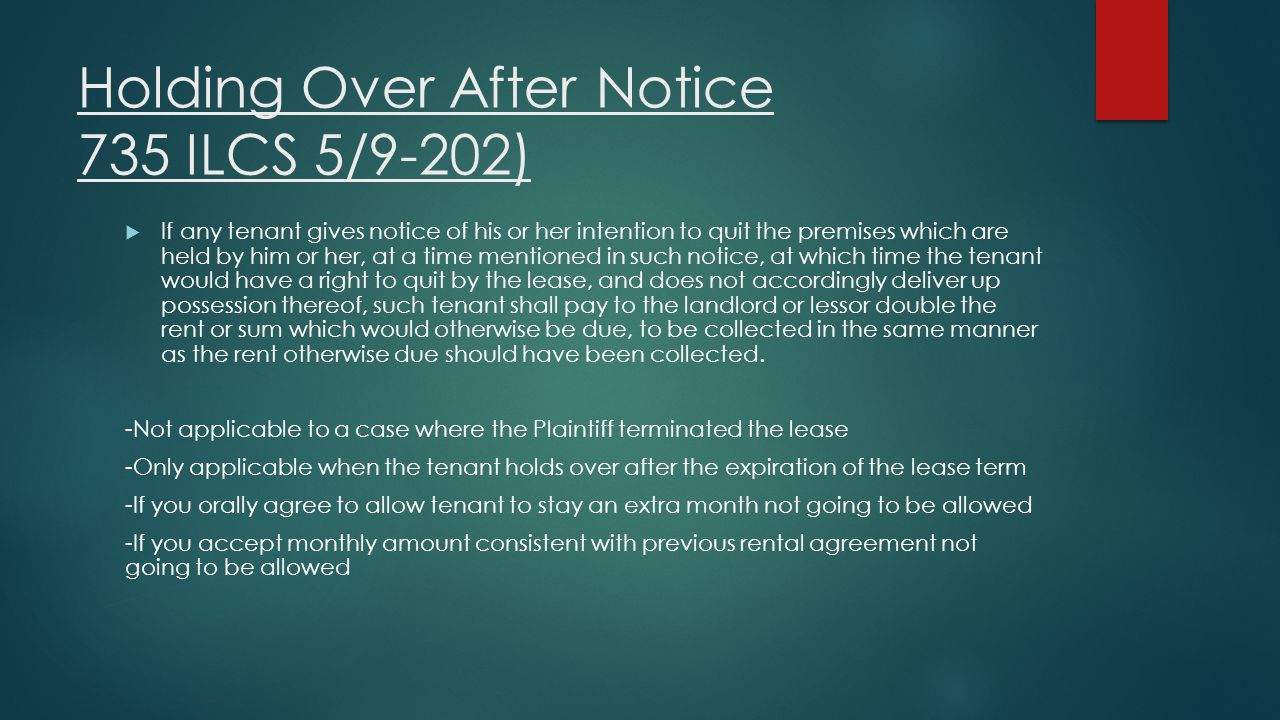 Holding Over After Notice 735 ILCS 5/9-202)