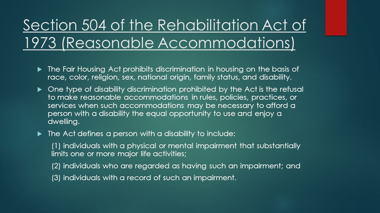 Section 504 of the Rehabilitation Act of 1973 (Reasonable Accommodations)