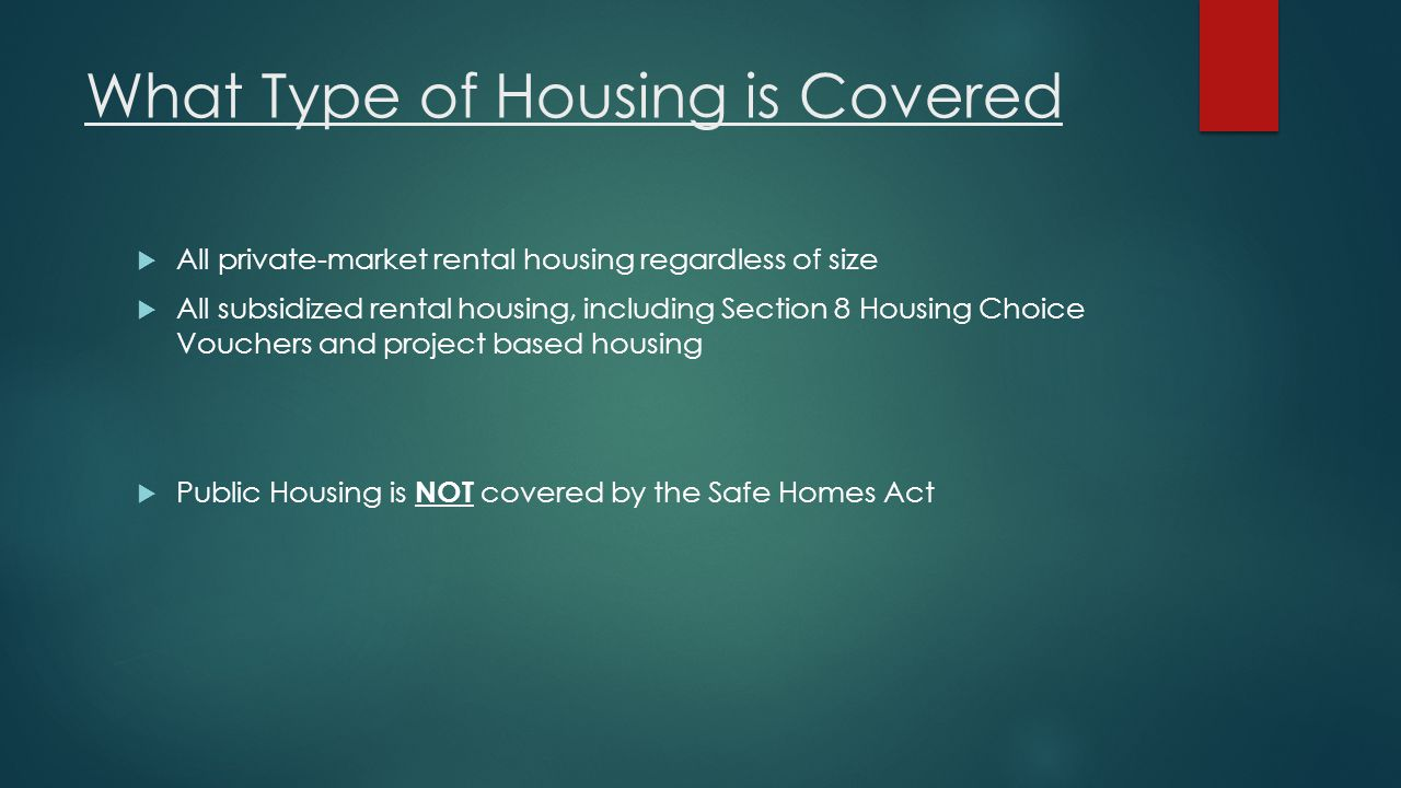 What Type of Housing is Covered