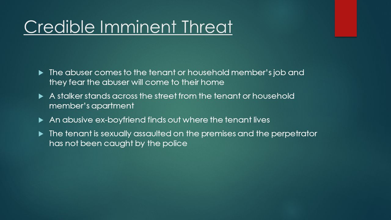 Credible Imminent Threat
