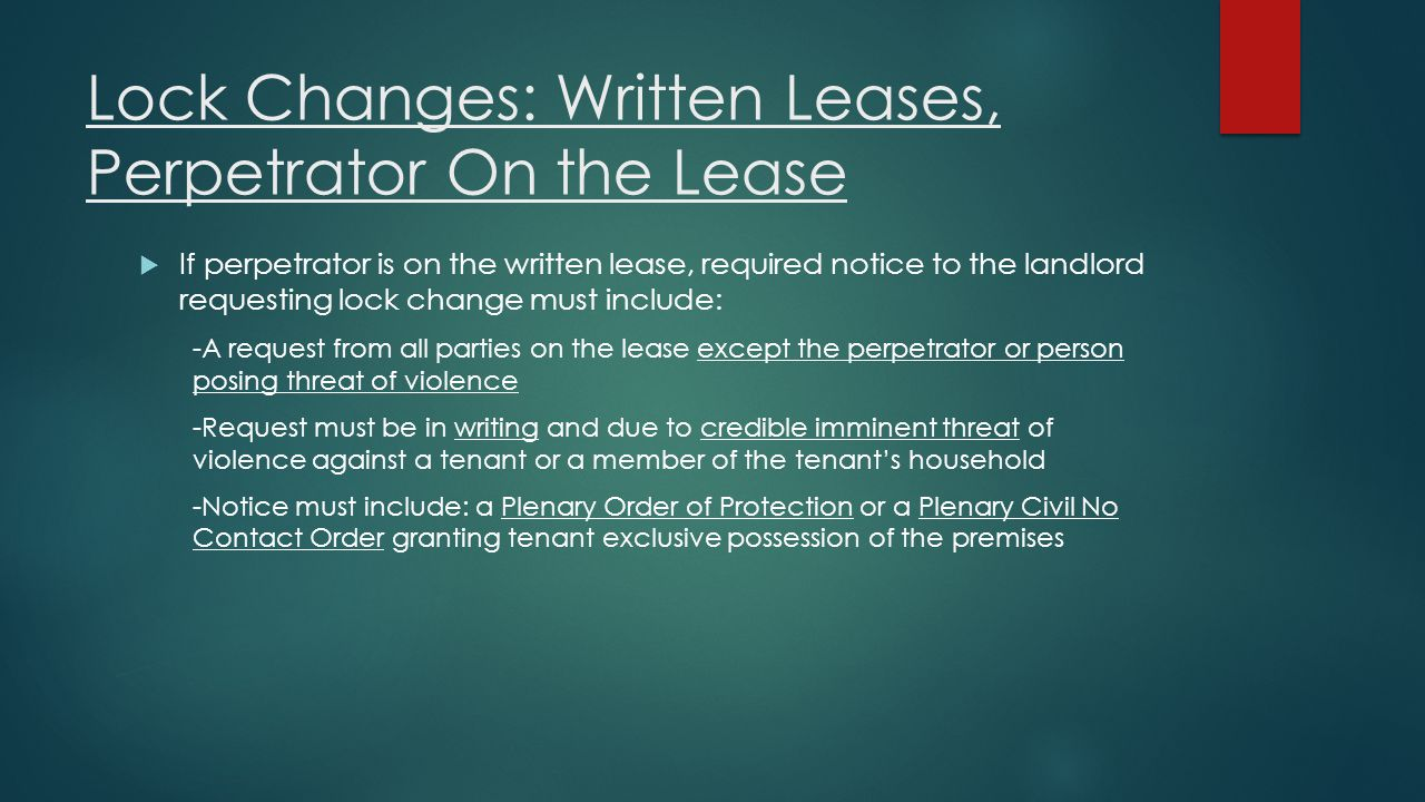 Lock Changes: Written Leases, Perpetrator On the Lease