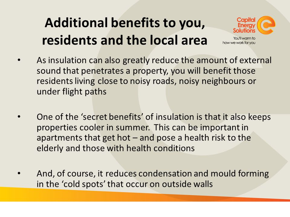 Additional benefits to you, residents and the local area