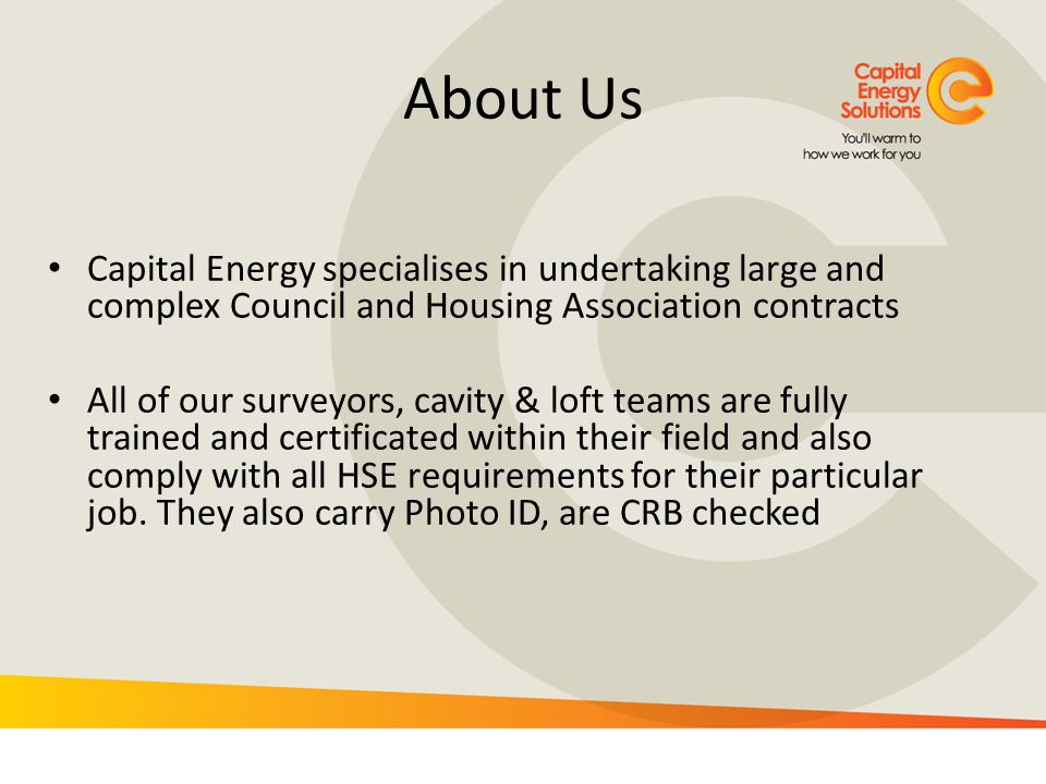 About Us Capital Energy specialises in undertaking large and complex Council and Housing Association contracts.