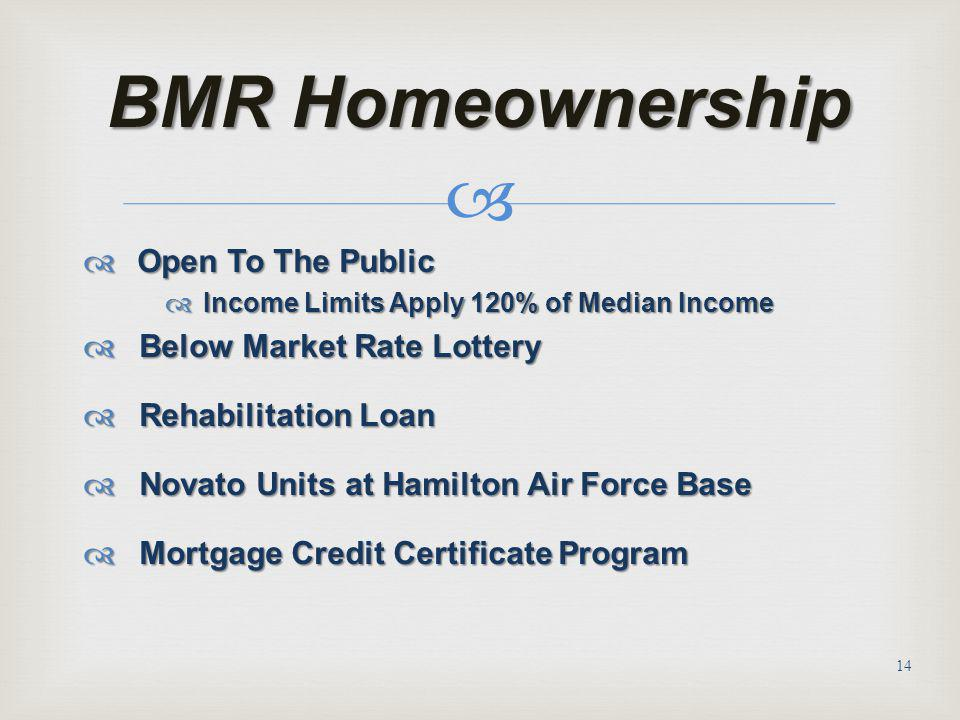 BMR Homeownership Open To The Public Below Market Rate Lottery