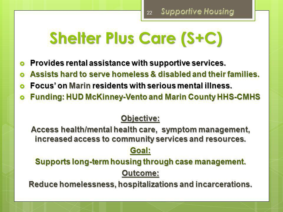 Shelter Plus Care (S+C)