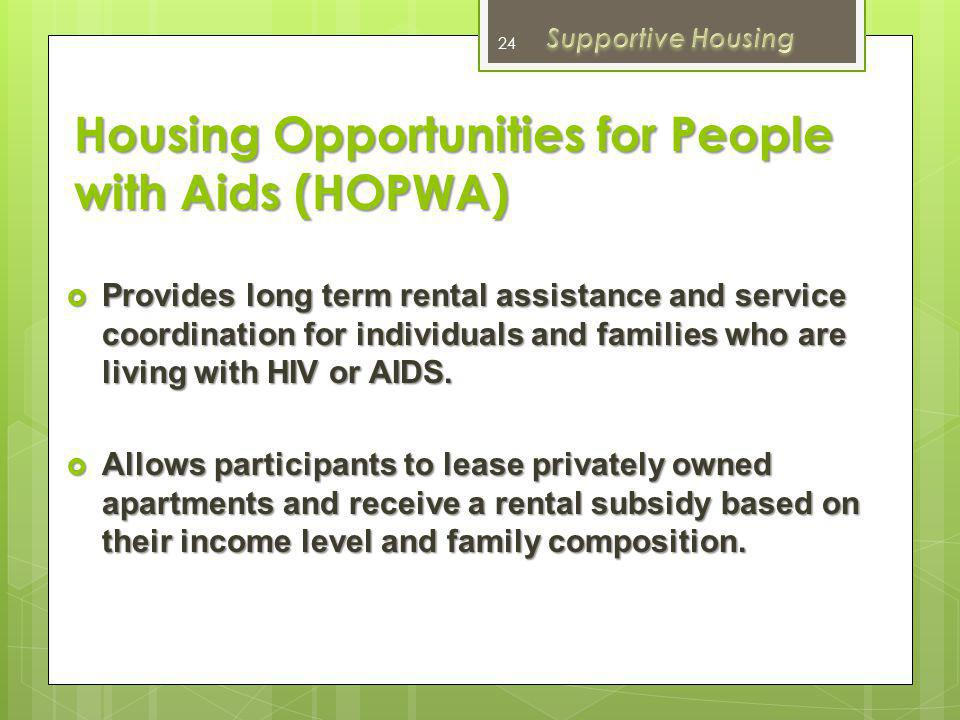 Housing Opportunities for People with Aids (HOPWA)