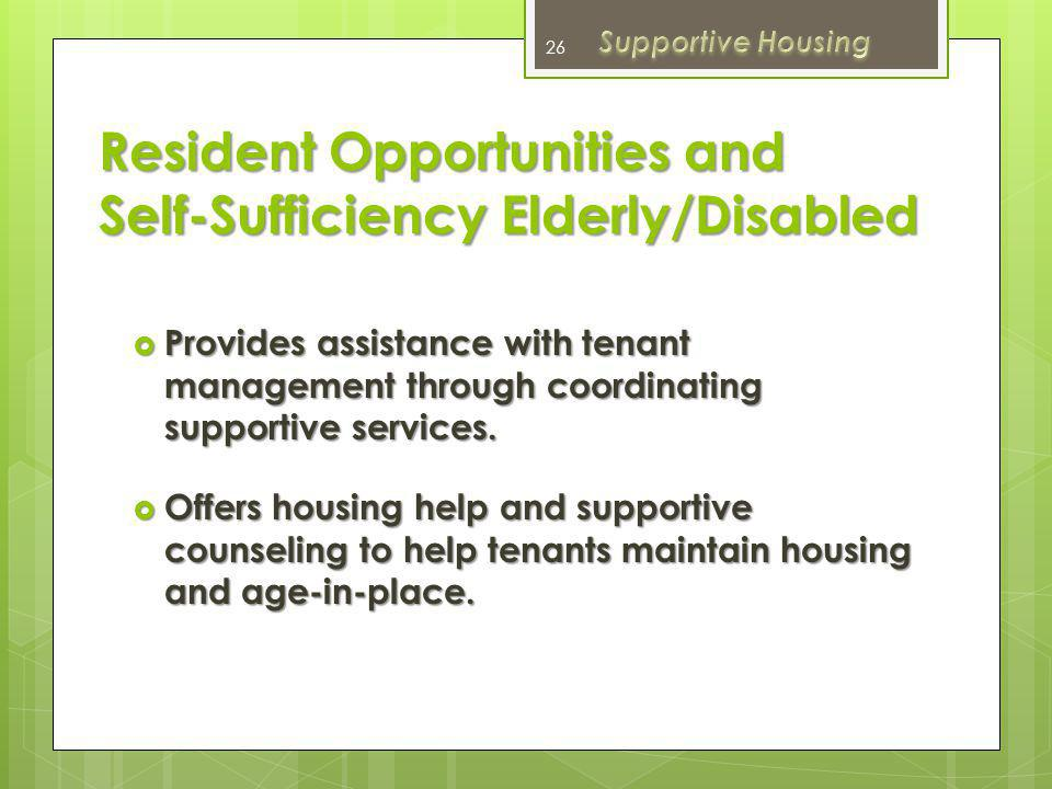 Resident Opportunities and Self-Sufficiency Elderly/Disabled