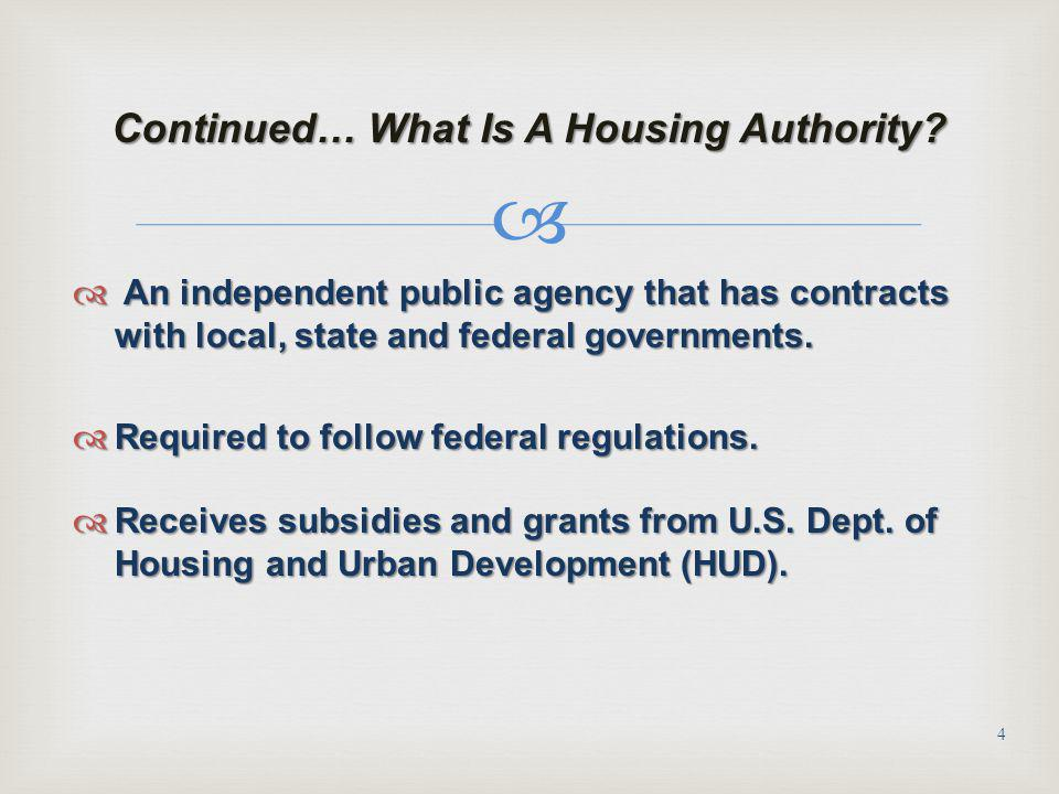 Continued… What Is A Housing Authority