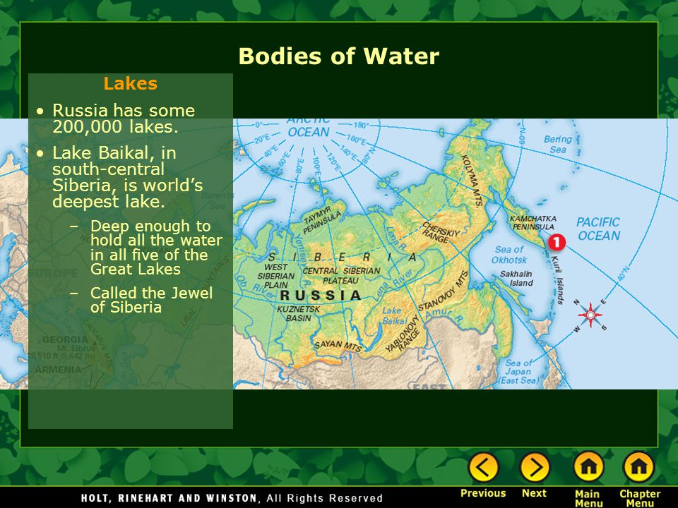 Bodies of Water Lakes Russia has some 200,000 lakes.