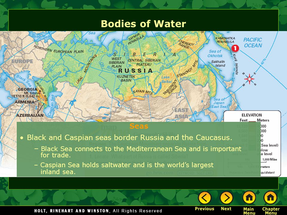 Bodies of Water Seas. Black and Caspian seas border Russia and the Caucasus.