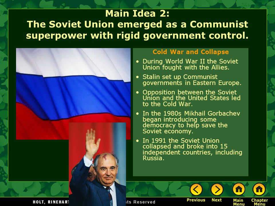 Main Idea 2: The Soviet Union emerged as a Communist superpower with rigid government control.