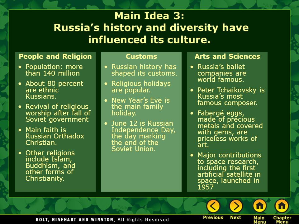 Main Idea 3: Russia's history and diversity have influenced its culture.