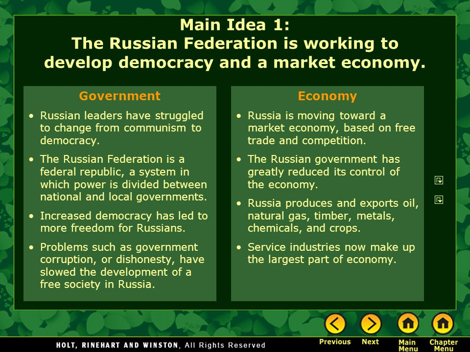 Main Idea 1: The Russian Federation is working to develop democracy and a market economy.
