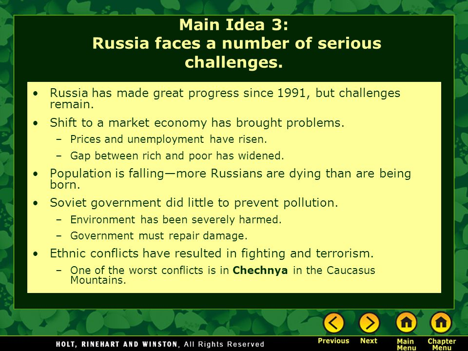 Main Idea 3: Russia faces a number of serious challenges.