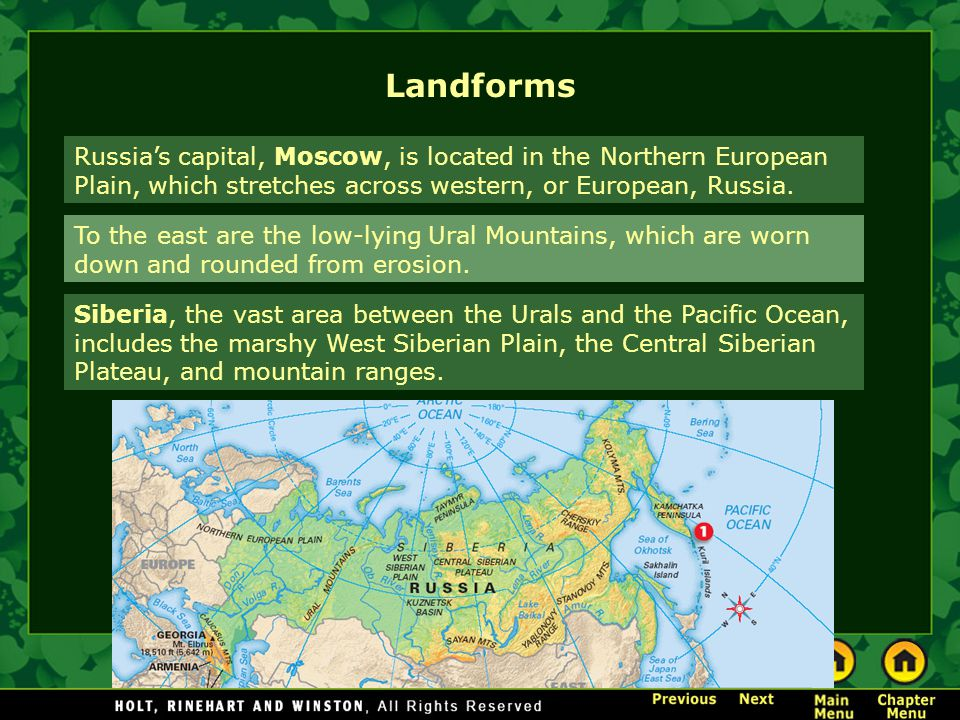 Landforms Russia's capital, Moscow, is located in the Northern European Plain, which stretches across western, or European, Russia.
