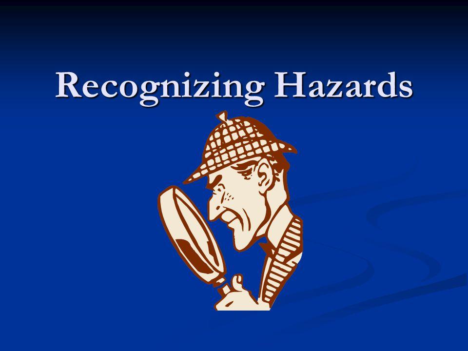 Recognizing Hazards