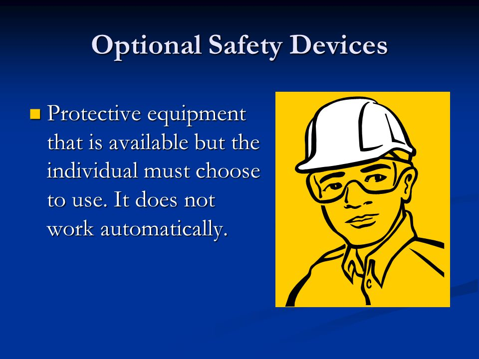 Optional Safety Devices