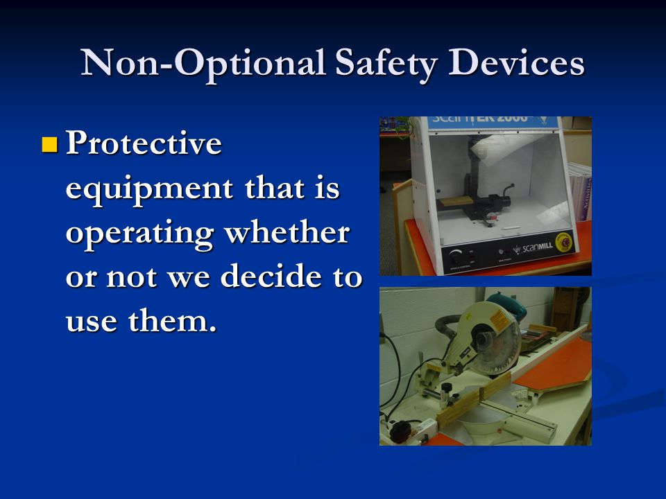 Non-Optional Safety Devices