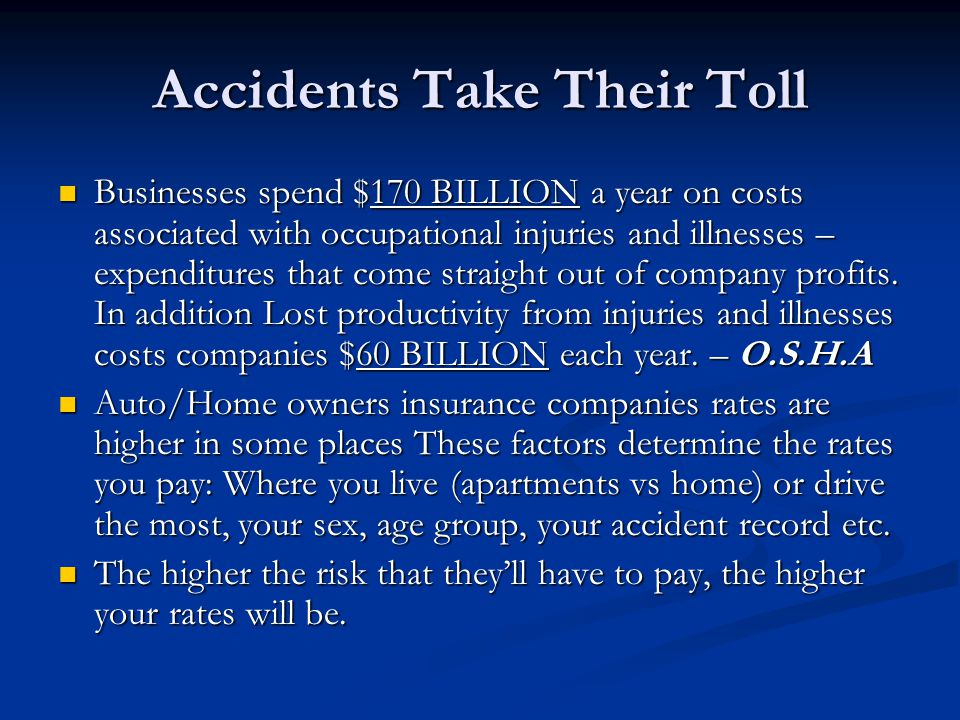 Accidents Take Their Toll