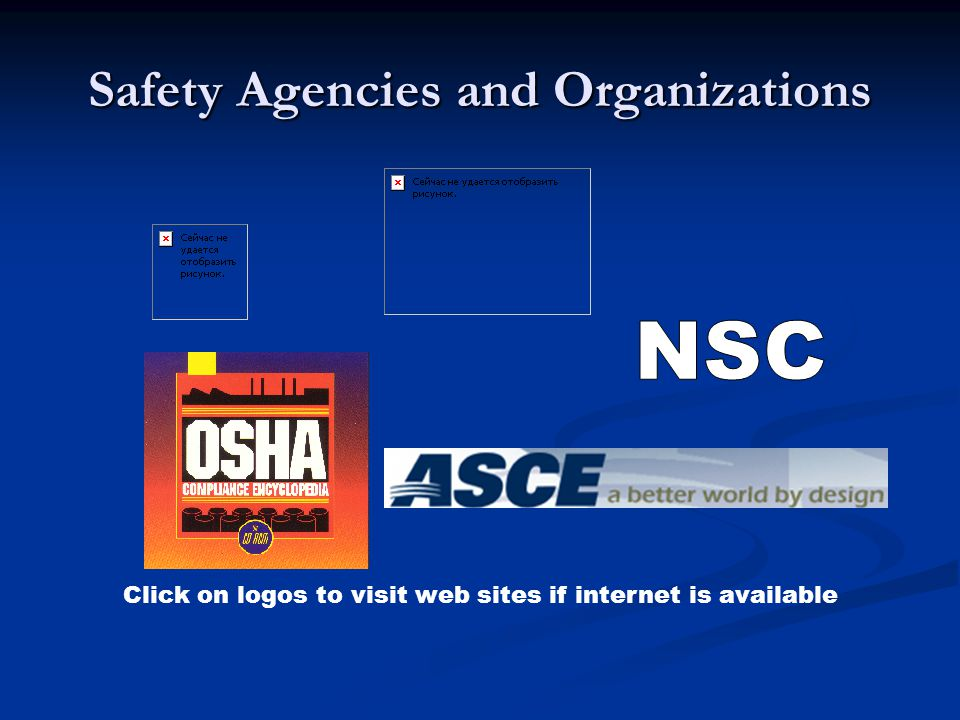 Safety Agencies and Organizations