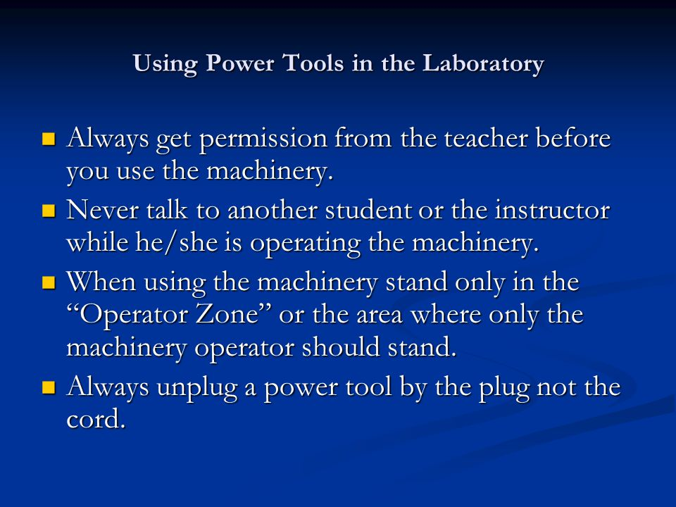 Using Power Tools in the Laboratory