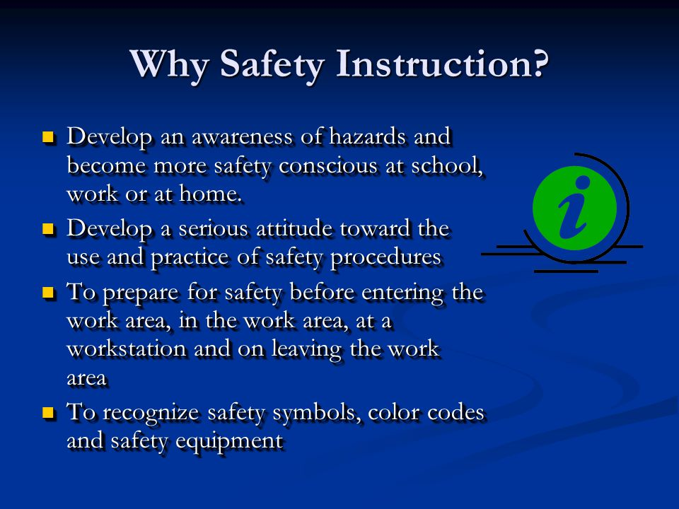 Why Safety Instruction