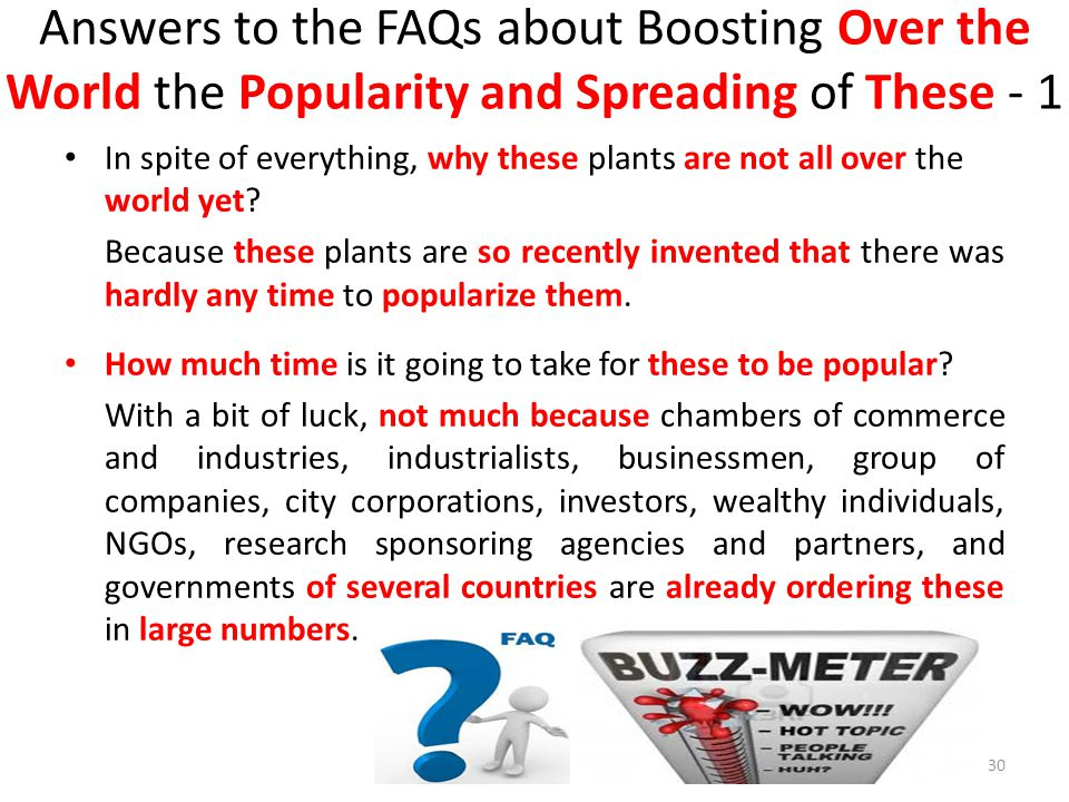 Answers to the FAQs about Boosting Over the World the Popularity and Spreading of These - 1