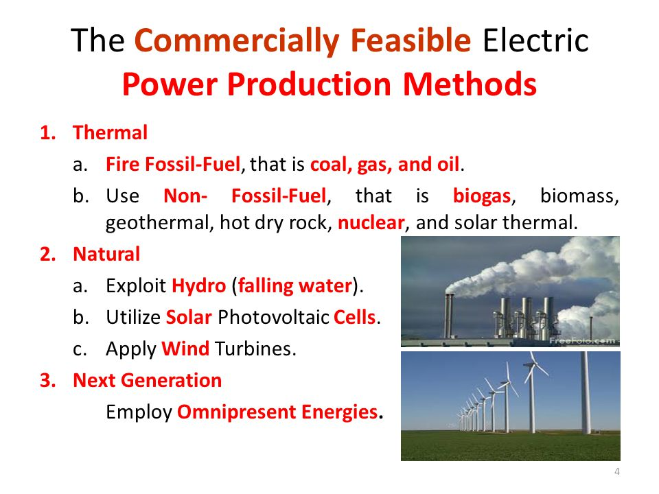 The Commercially Feasible Electric Power Production Methods
