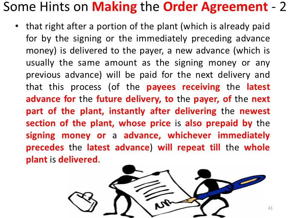 Some Hints on Making the Order Agreement - 2