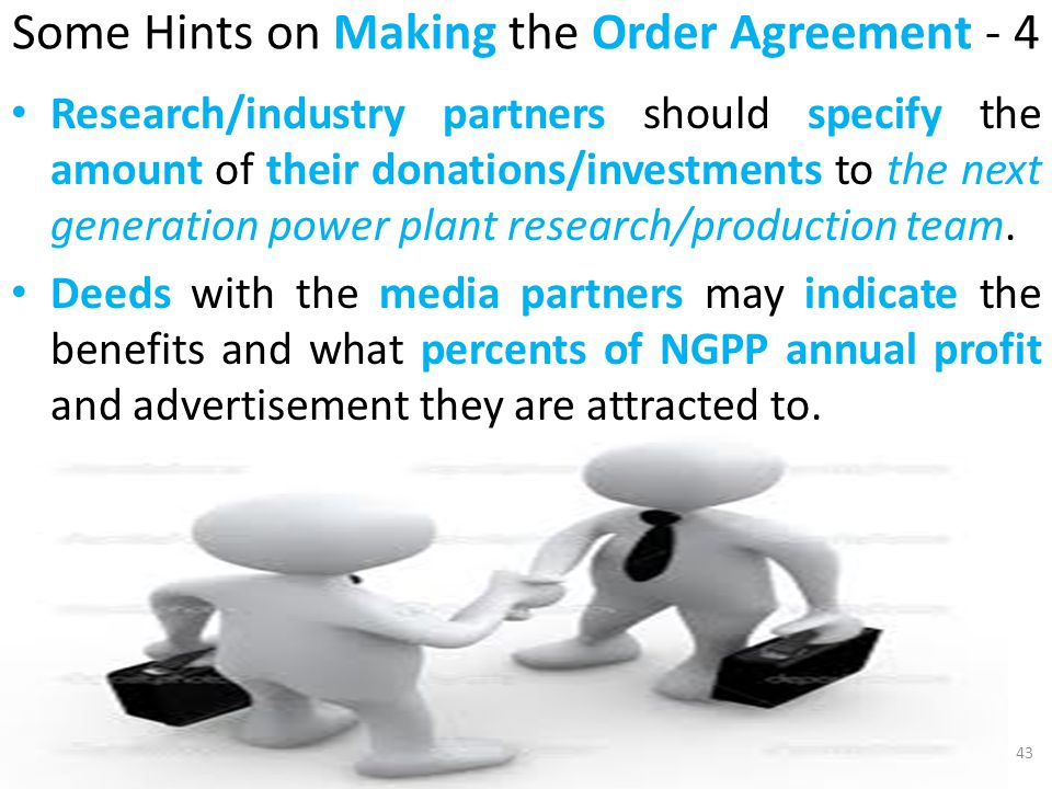 Some Hints on Making the Order Agreement - 4