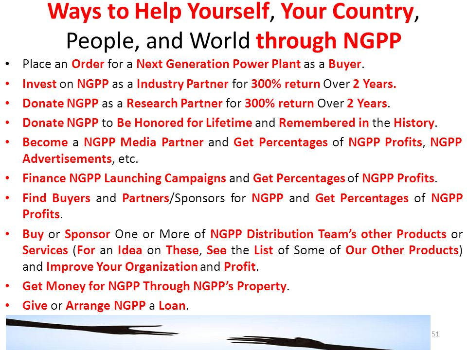 Ways to Help Yourself, Your Country, People, and World through NGPP