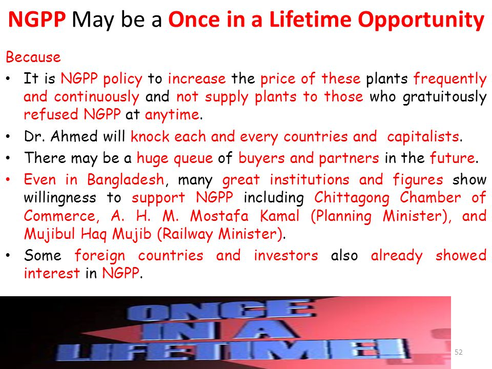 NGPP May be a Once in a Lifetime Opportunity