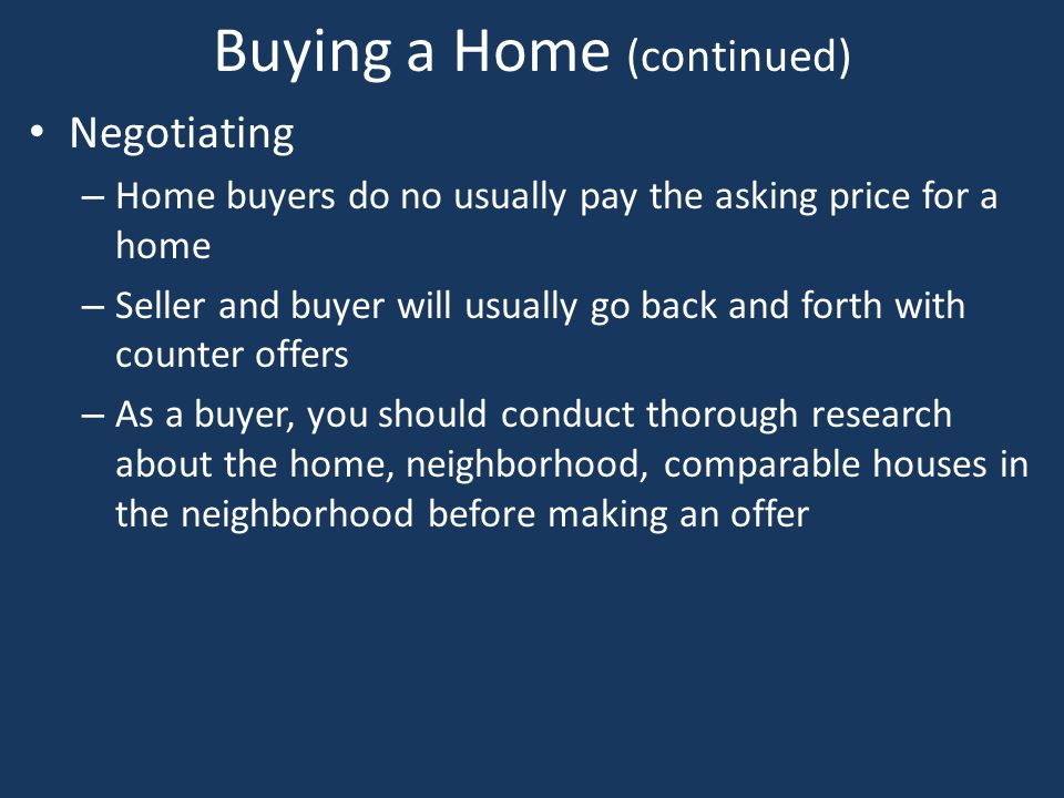 Buying a Home (continued)