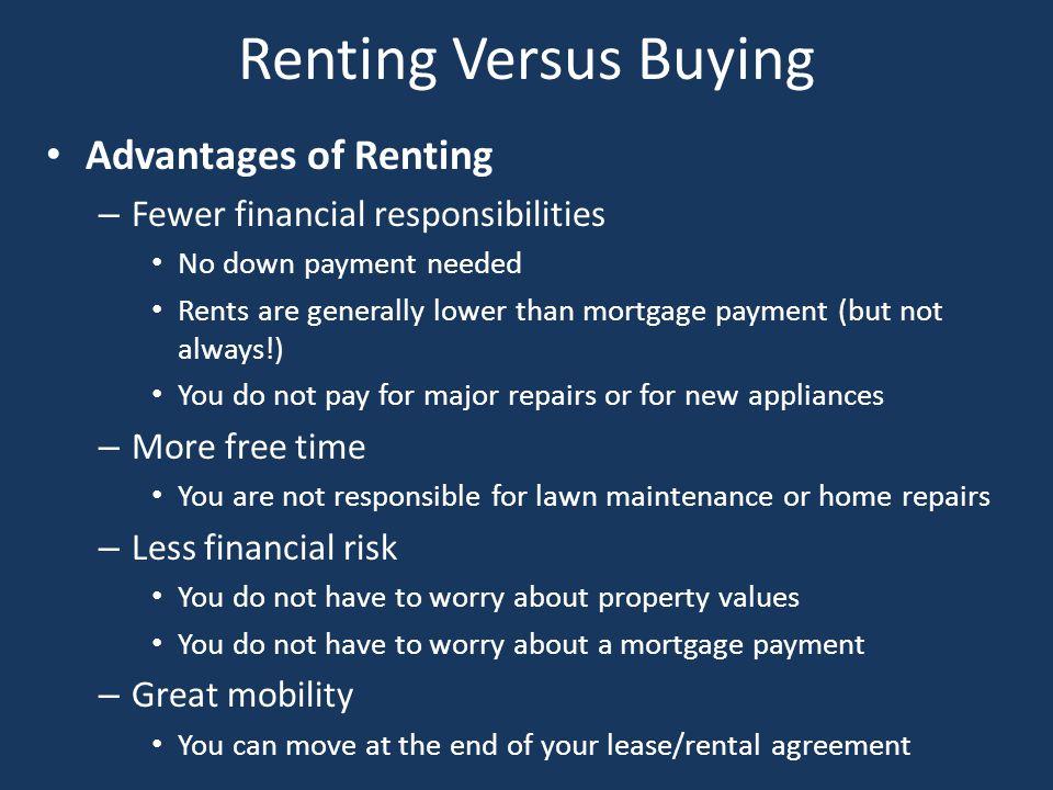 Renting Versus Buying Advantages of Renting