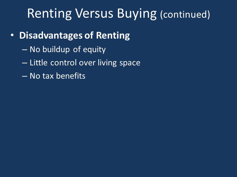 Renting Versus Buying (continued)