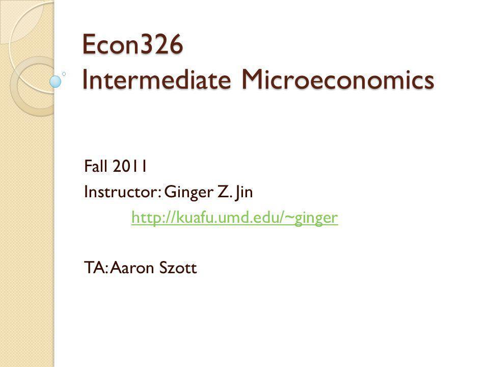 Econ326 Intermediate Microeconomics