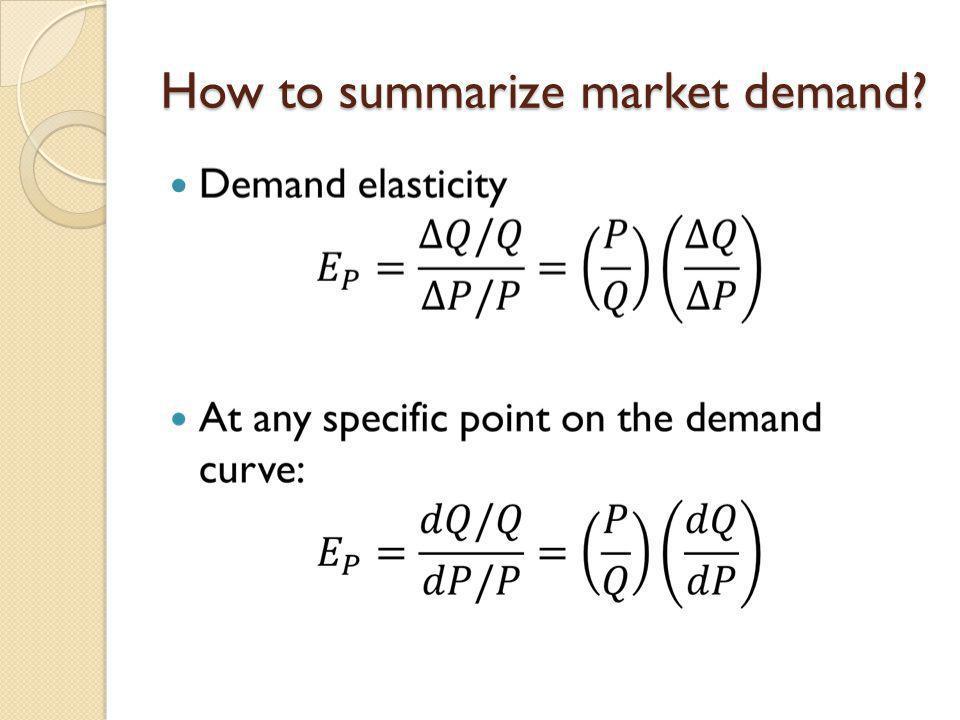 How to summarize market demand