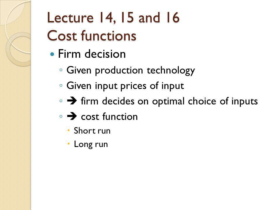 Lecture 14, 15 and 16 Cost functions