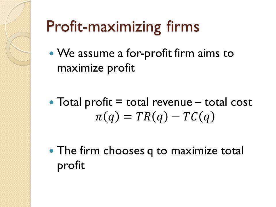Profit-maximizing firms