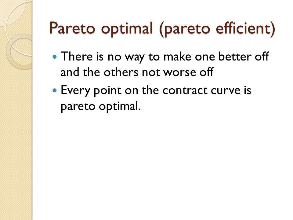 Pareto optimal (pareto efficient)