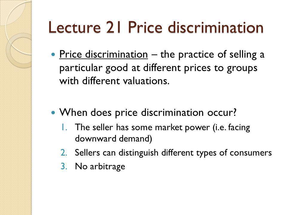 Lecture 21 Price discrimination