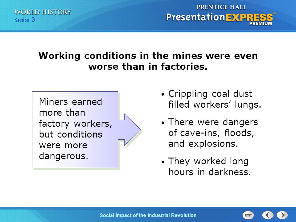 Working conditions in the mines were even worse than in factories.
